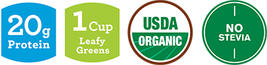 20g Protein | 1 cup Leafy Greens | USDA Organic | No Stevia