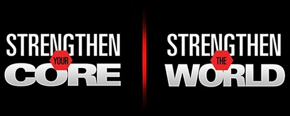 Strengthen Your Core - Strengthen The World
