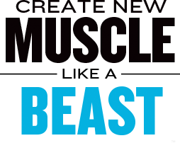 Create New Muscle Like A Beast