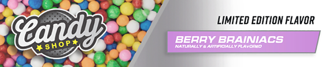 Candy Shop | Limited Edition Flavor: Berry Brainiacs