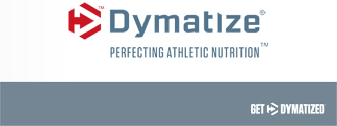 Dymatize Pefecting Athletic Nutrition. Get Dymatized.