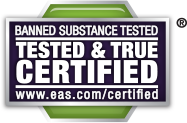 Banned Substance Tested. Tested & True Certified