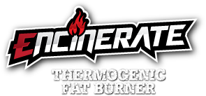 Encinerate. Thermogenic Fat Burner.