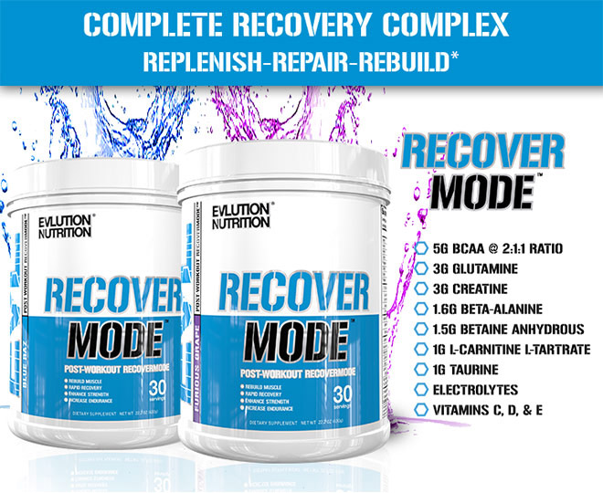 Complete Recovery Complex. Replenish-Repair-Rebuild. RecoverMode. 5g BCAA 2:1:1 Ratio. 3g Glutamine. 3g Creatine. 1.6g Beta-Alanine. 1.5g Betaine Anhydrous. 1g L-Carnitine L-Tartrate. 1g Taurine. Electrolytes. Vitamins C, D, and E.