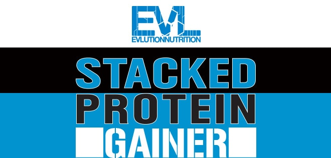 EVLution Nutrition. Stacked Protein Gainer.