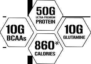 50g Ultra-Premium Protein. 10g BCAAs. 860 Calories. 10g Glutamine.