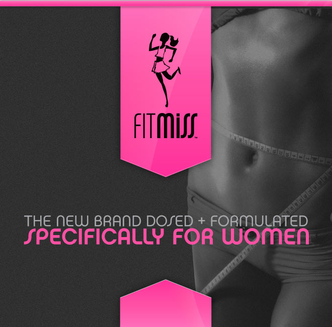 FitMiss - Powered By MusclePharm - The New Brand Dosed + Formulated Specifically For Women