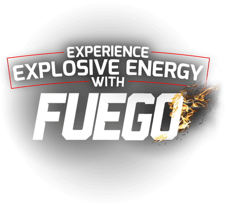 Experience Explosive Energy with Fuego