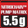 5.5g NitroChain Pump Matrix