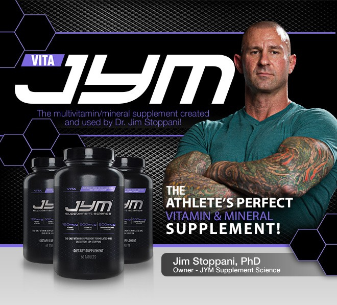 Vita JYM. The multivitamin/mineral supplement created and used by Dr. Jim Stoppani! The athelete's perfect vitamin & mineral supplement!
