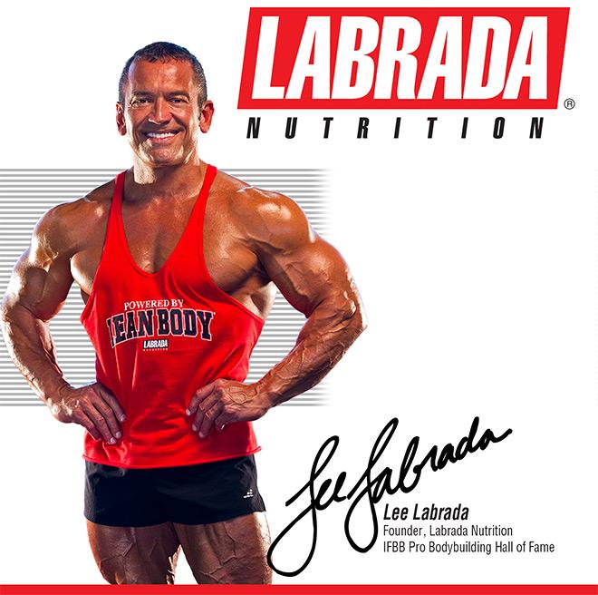 Labrada Nutrition. Lee Labrada. Founder, Labrada Nutrition. IFBB Pro Bodybuilding Hall of Fame