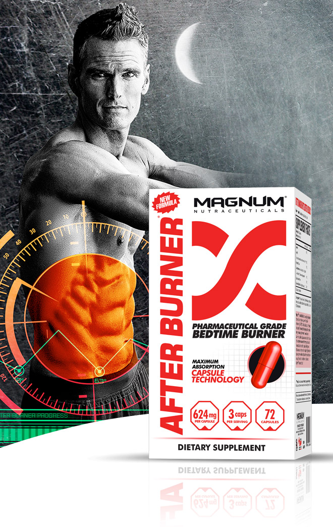 Magnum AfterBurner. Pharmaceutical Grade Bedtime Burner. Hot In Bed.