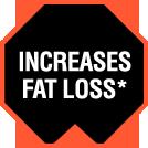 Increase Fat Loss*