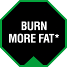 Burn More Fat*