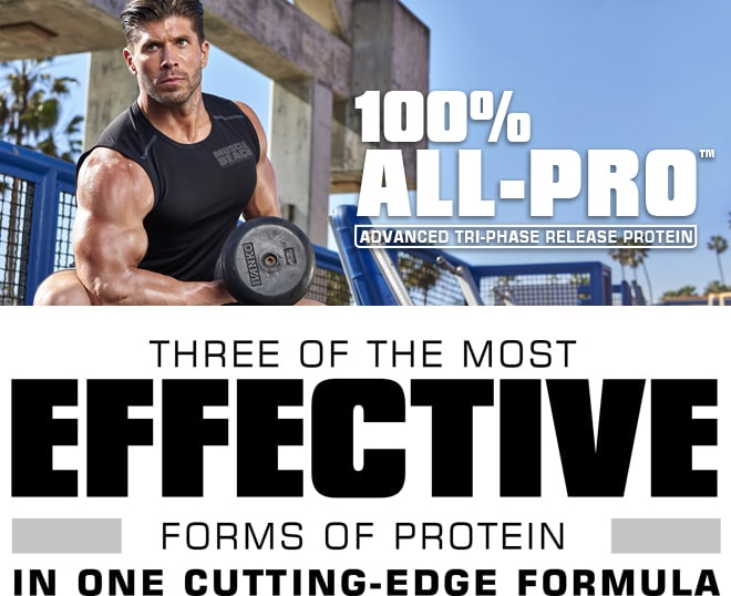 100% All-Pro. Advanced Tri-Phase Release Protein. THREE OF THE MOST EFFECTIVE FORMS OF PROTEIN IN ONE CUTTING-EDGE FORMULA.