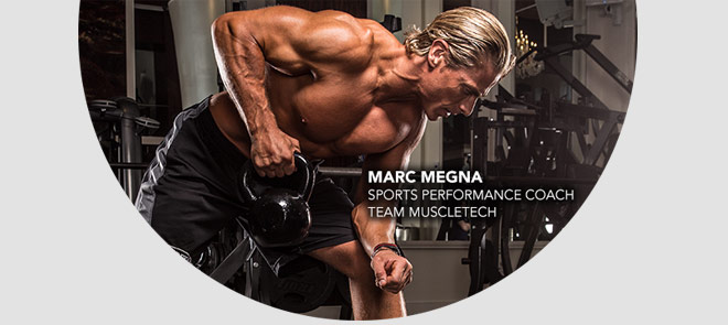 Marc Megna. Sports Performance Coach: Team MuscleTech