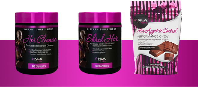 NLA Her Cleanse, Shred Her, Her Appetite Control
