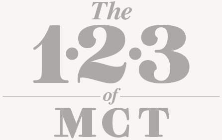 The 1 2 3 of MCT