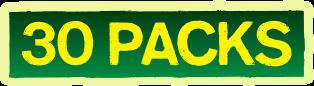 30 Packs