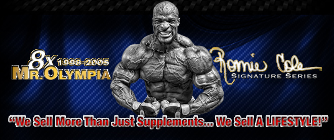 Ronnie Coleman Signature Series. We Sell More Than Just Supplements...We Sell A LIFESTYLE!