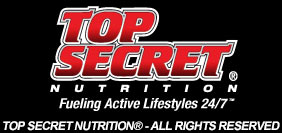Top Secret Nutrition. Fueling Active Lifestyles 24/7*. Top Secret Nutrtition. All Rights Reserved.