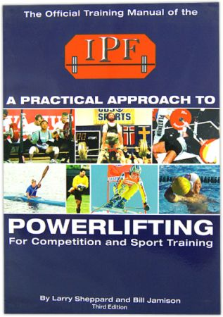 A Practical Approach To Powerlifting