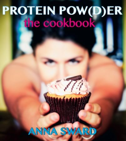 Protein Pow(d)er: The Cookbook