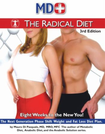 The Radical Diet - 3rd Edition