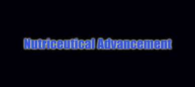 Nutriceutical Advancement